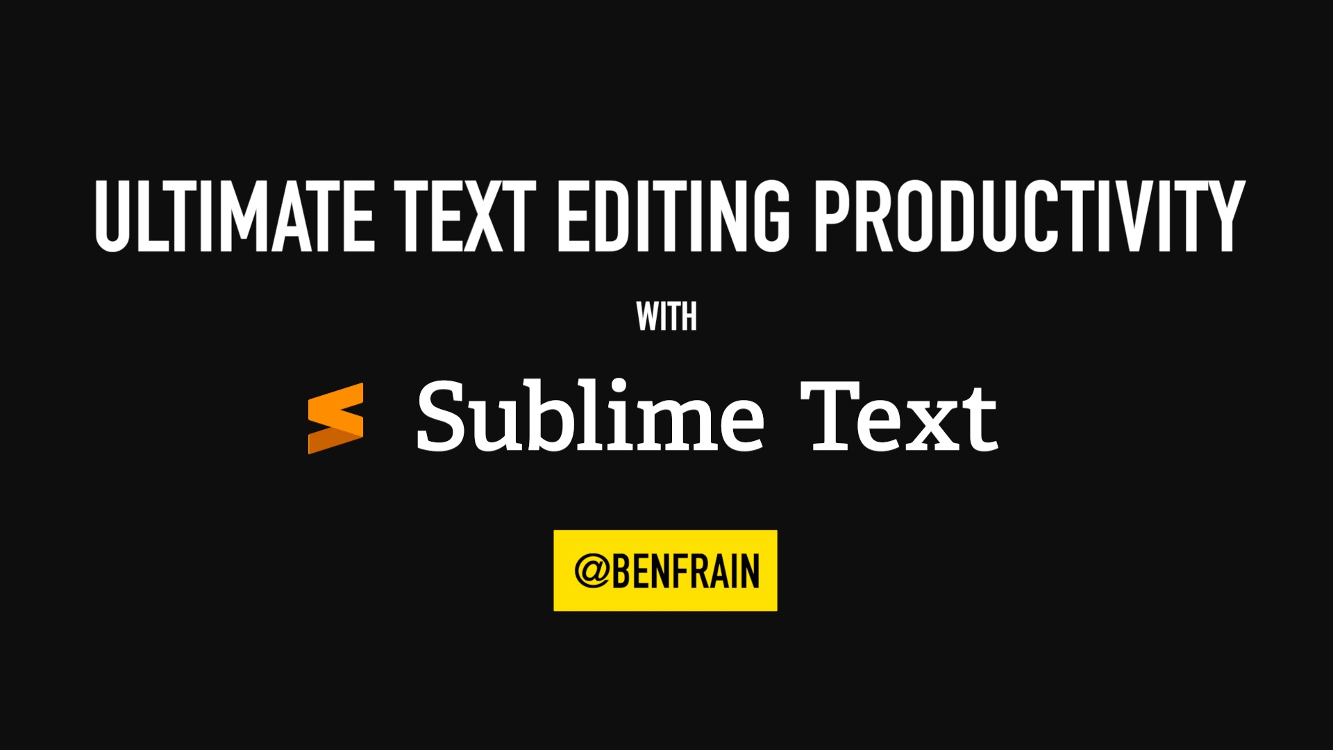Poster image for video course on Sublime Text