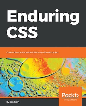 are you dealing with css in a big app do yourself a favour and buy enduring css