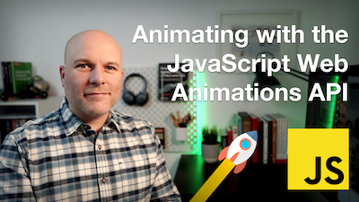 Web Animations with the JavaScript Web Animations API